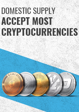 Domestic Supply accept most cryptocurrencies